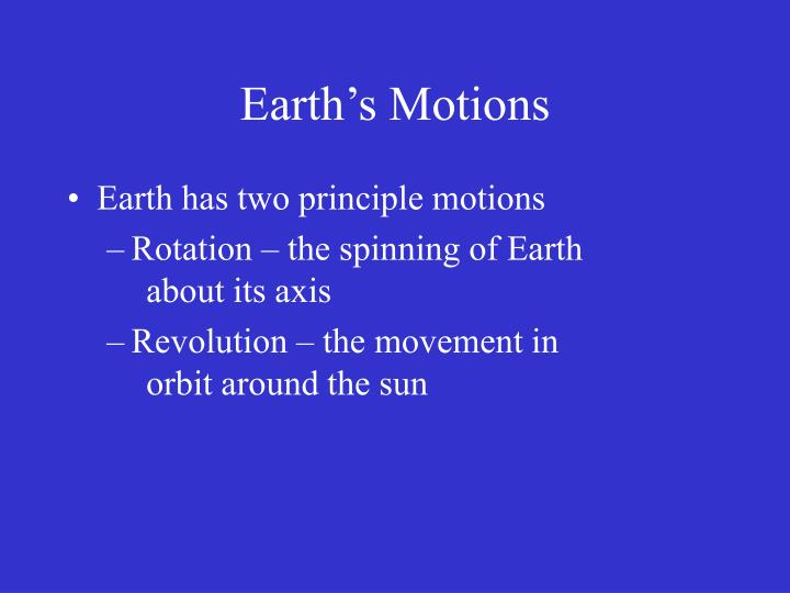 Earth s motions