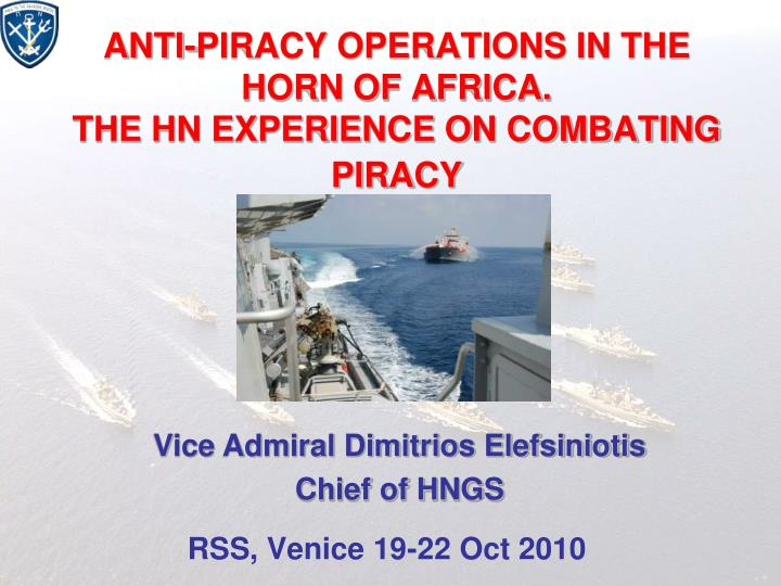 anti piracy operations in the horn of africa the hn experience on combating piracy n.
