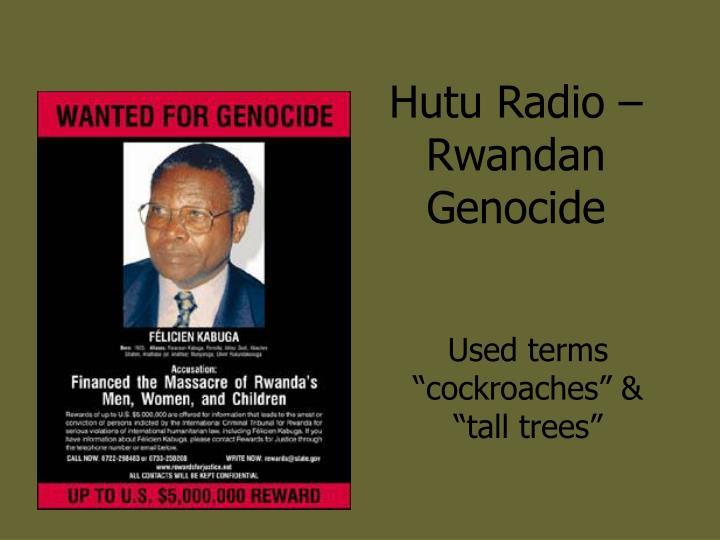 Hutu Radio – Rwandan Genocide