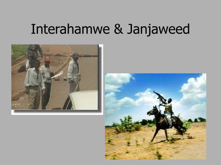 Interahamwe & Janjaweed