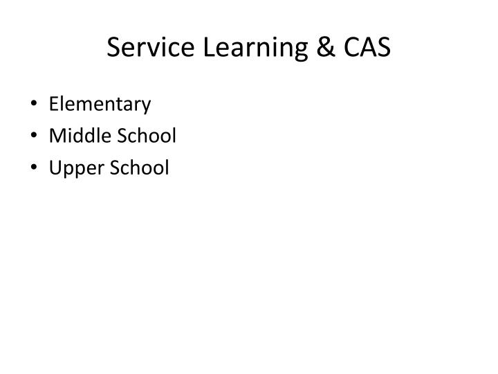 Service Learning & CAS