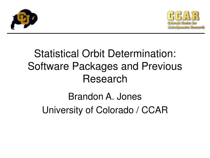 statistical orbit determination software packages and previous research n.