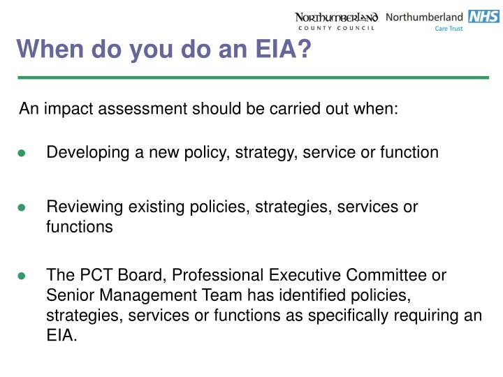 When do you do an EIA?