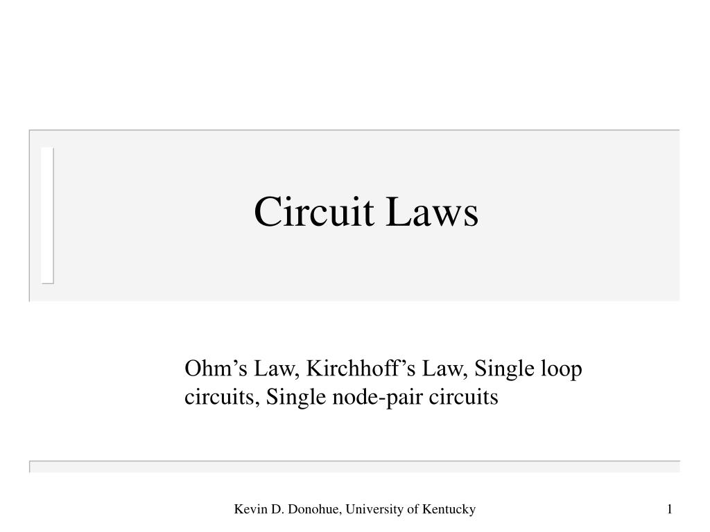 Ppt Circuit Laws Powerpoint Presentation Id1793496 Resistance Voltage Conversion Basiccircuit N