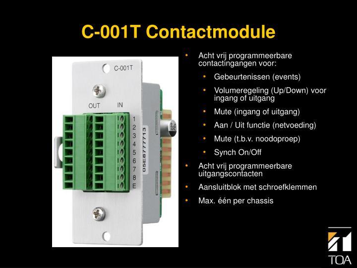 Acht vrij programmeerbare contactingangen voor:
