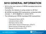 5010 general information