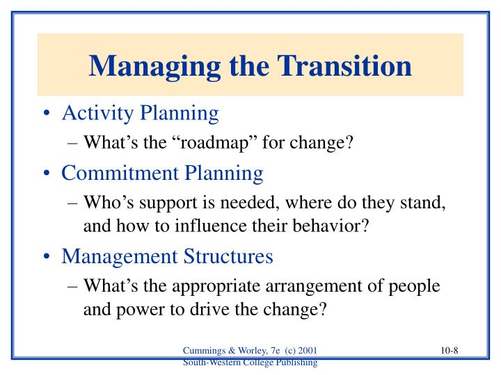 Managing the Transition