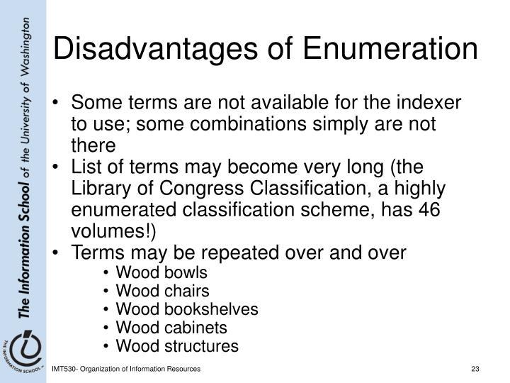 Disadvantages of Enumeration