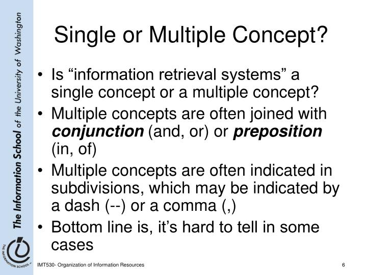Single or Multiple Concept?