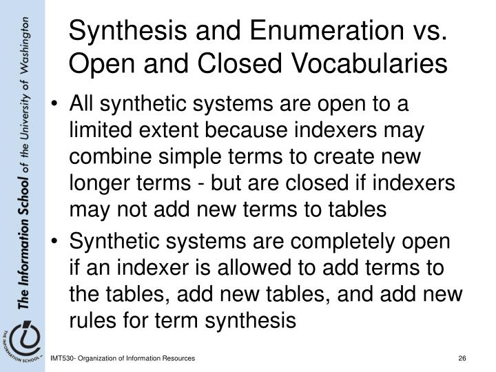 Synthesis and Enumeration vs. Open and Closed Vocabularies