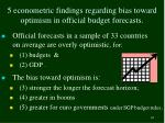 5 econometric findings regarding bias toward optimism in official budget forecasts