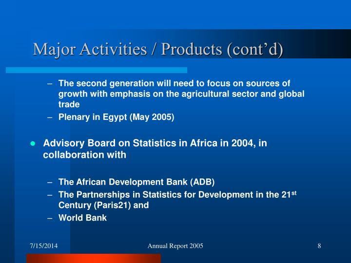 Major Activities / Products (cont'd)