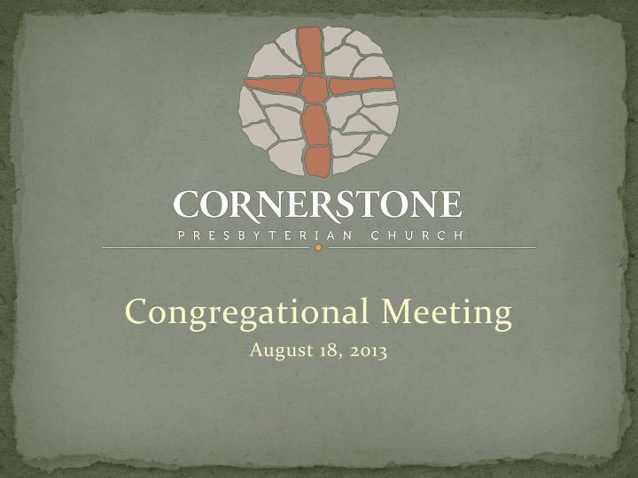 Congregational meeting august 18 2013
