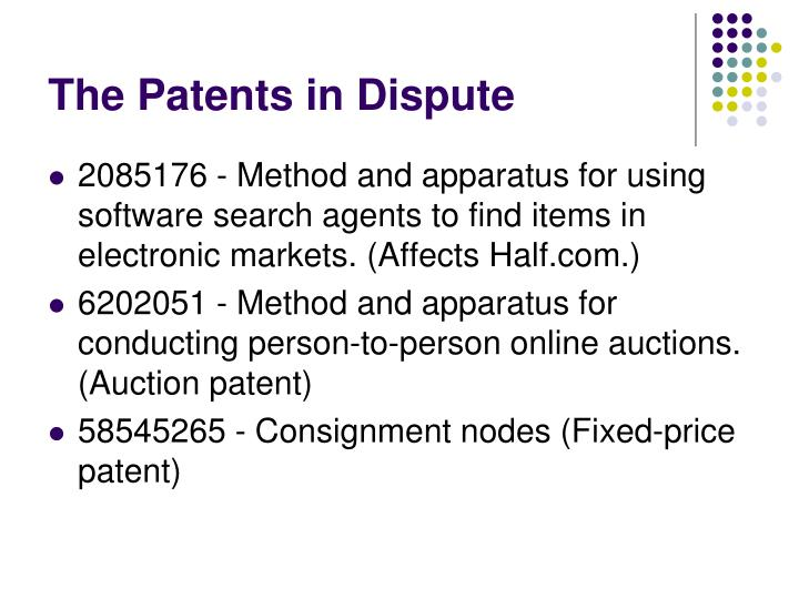 The Patents in Dispute