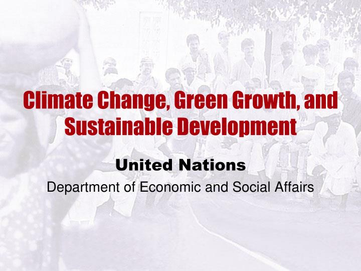 climate change green growth and sustainable development n.