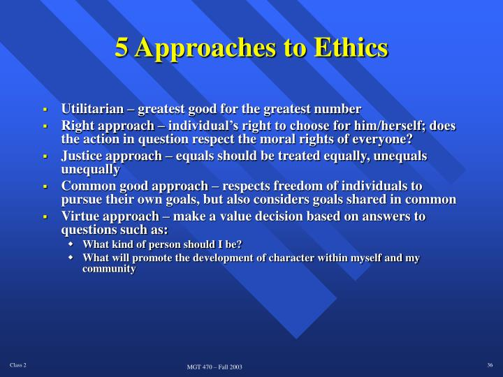 5 Approaches to Ethics