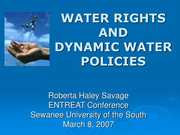 water rights and dynamic water policies n.