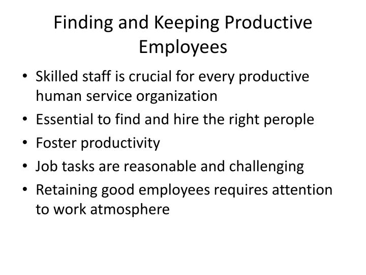 Finding and keeping productive employees