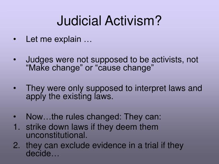 Judicial Activism?