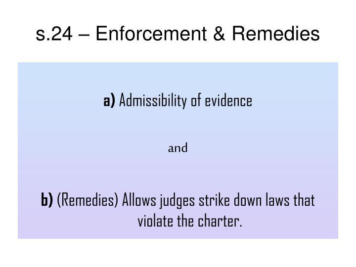 s.24 – Enforcement & Remedies