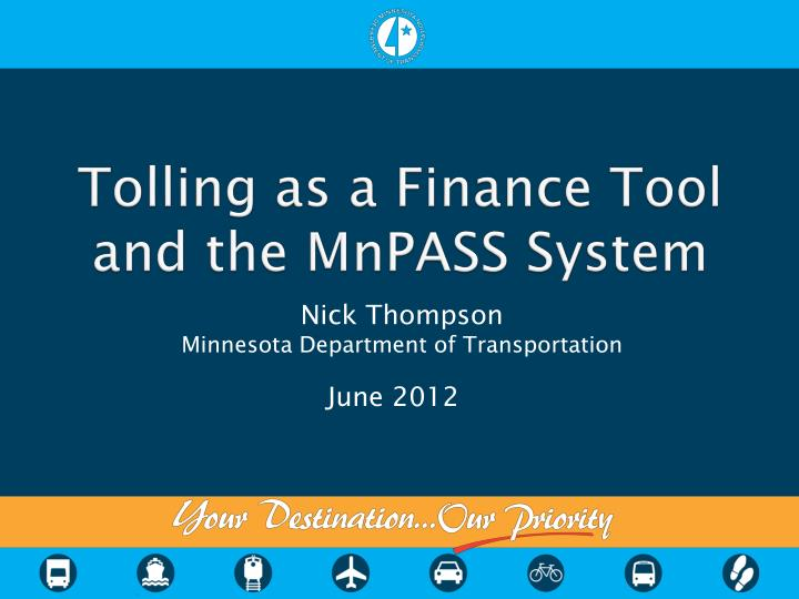 tolling as a finance tool and the mnpass system n.