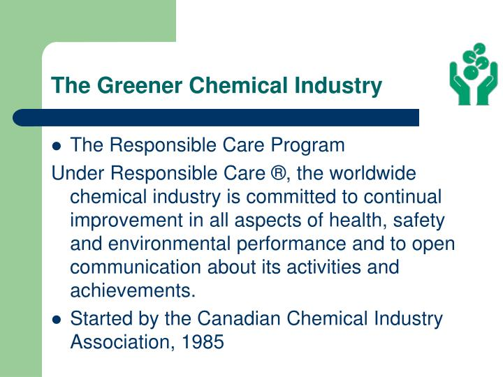 The Greener Chemical Industry