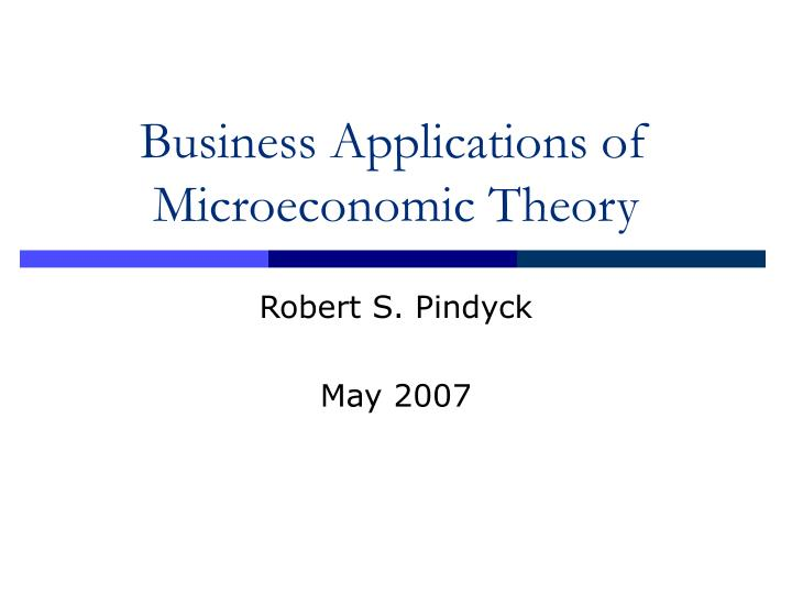Business applications of microeconomic theory