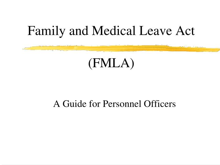 Ppt Family And Medical Leave Act Fmla Powerpoint Presentation