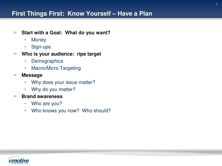 First Things First:  Know Yourself – Have a Plan