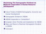 maximizing the demographic dividend via r egional cooperation in human resource development