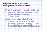 ways and means to maximize demographic dividend in asean