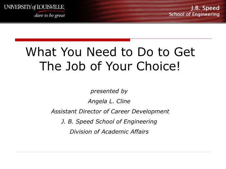 What you need to do to get the job of your choice