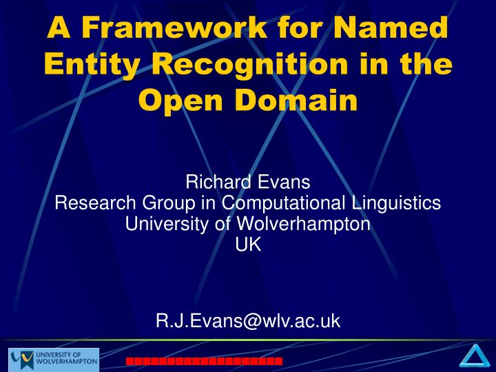 a framework for named entity recognition in the open domain n.