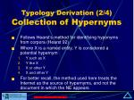 typology derivation 2 4 collection of hypernyms