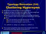 typology derivation 3 4 clustering hypernyms