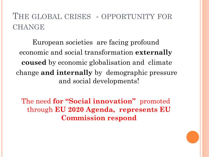The global crises opportunity for change