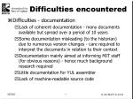 difficulties encountered