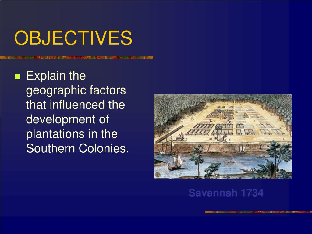 PPT - Chapter 7 The Southern Colonies PowerPoint ...