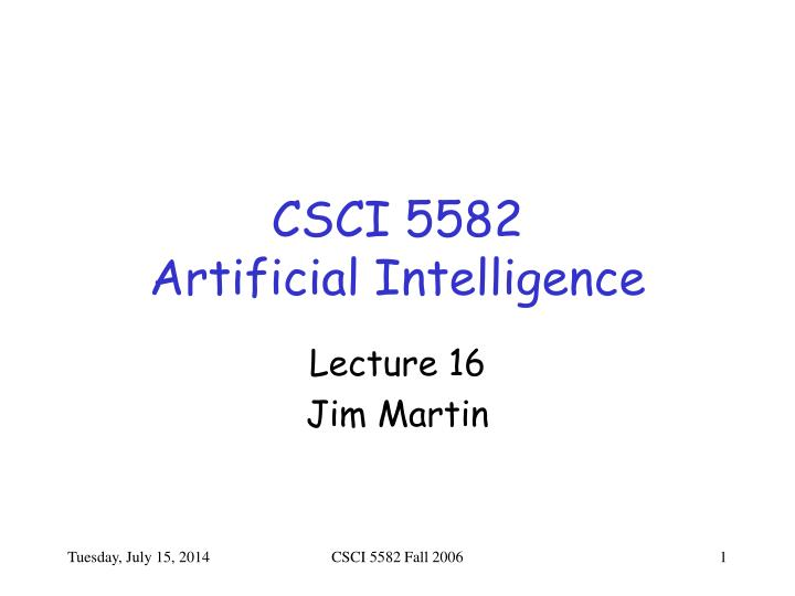 csci 5582 artificial intelligence n.