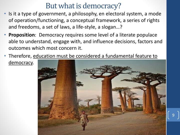 But what is democracy?