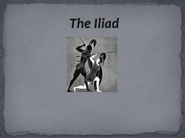 an overview of the iliad and the symbols of a hero