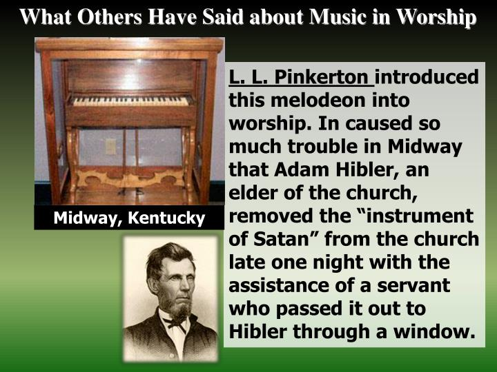 What Others Have Said about Music in Worship