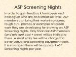 asp screening nights