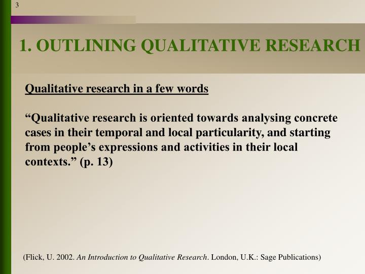 1. OUTLINING QUALITATIVE RESEARCH