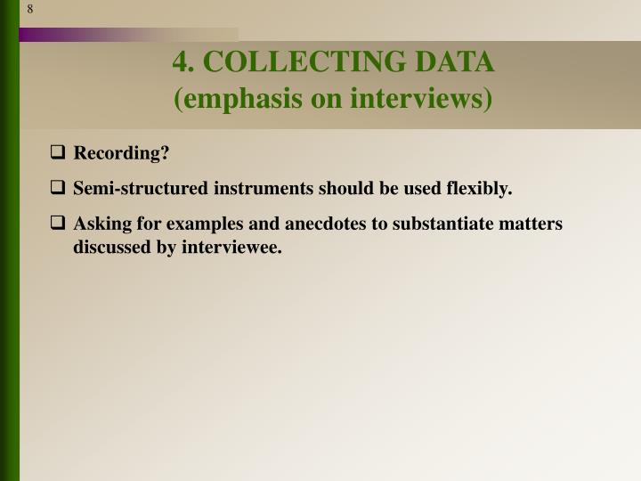 4. COLLECTING DATA