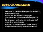 duties of attendants