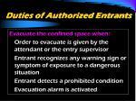 duties of authorized entrants2