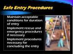 safe entry procedures4