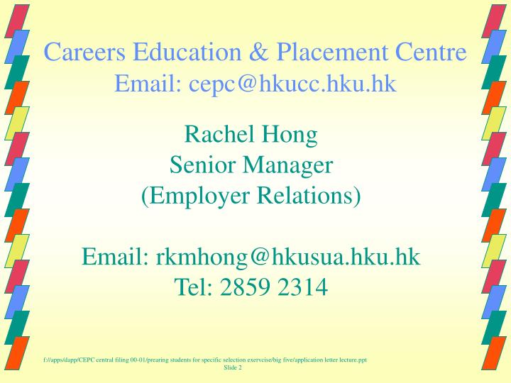 Careers education placement centre email cepc@hkucc hku hk