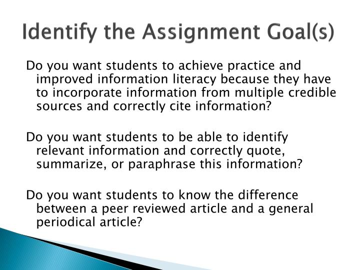 Identify the Assignment Goal(s)